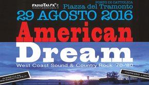 American Dream il concerto e dj set