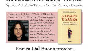 """Enrico Dal Buono presenta """"la provincia è sagra"""""""